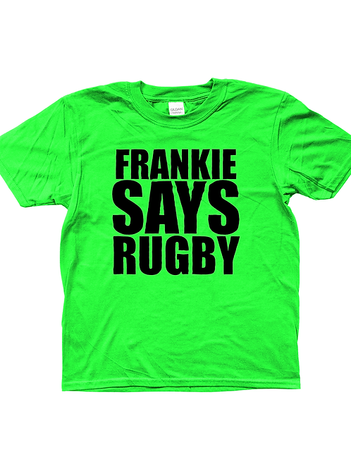 Frankie Says Rugby! Funny, Kids Rugby T-Shirt