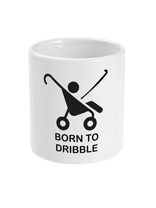 Born To Dribble! Funny, Field Hockey Mug