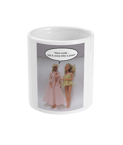 Rude, Funny, Meme Mug! Nice outfit! Does it come with a pole?