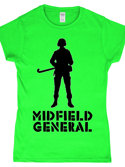 Midfield General! Funny, Ladies Field Hockey T-Shirt