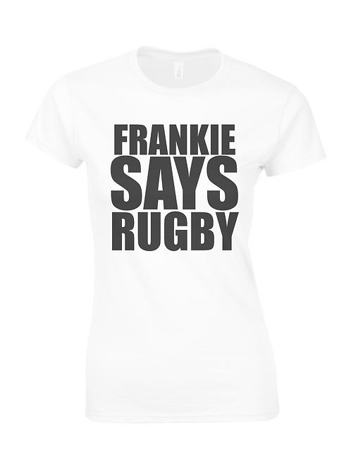Frankie Says Rugby Ladies T-Shirt