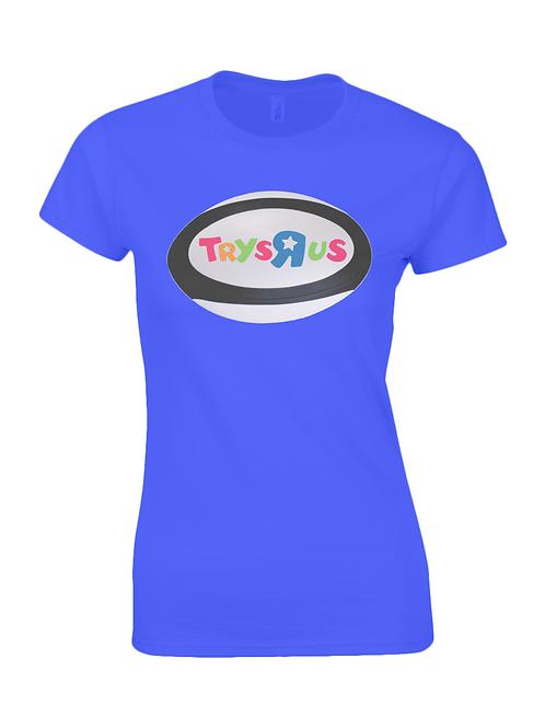 Trys R Us Ladies T-Shirt