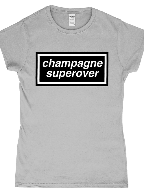 Champagne Super Over! Funny, Ladies Cricket T-Shirt