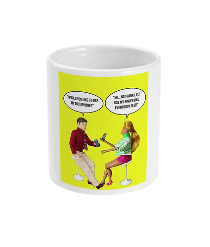 Rude, Funny, Hilarious Office Mug! Would You Like To Use My Dictaphone?