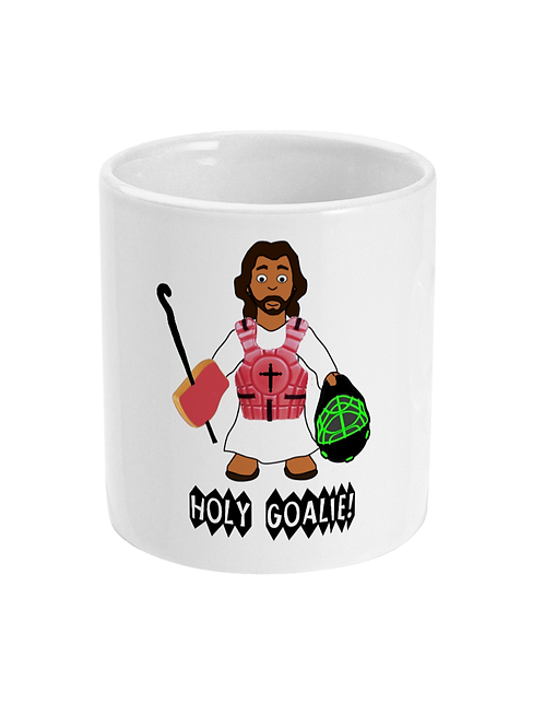 Holy Goalie! Funny Field Hockey Mug