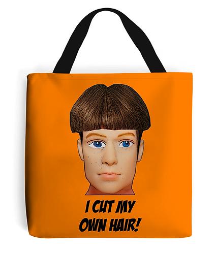 I Cut My Own Hair Tote Bag