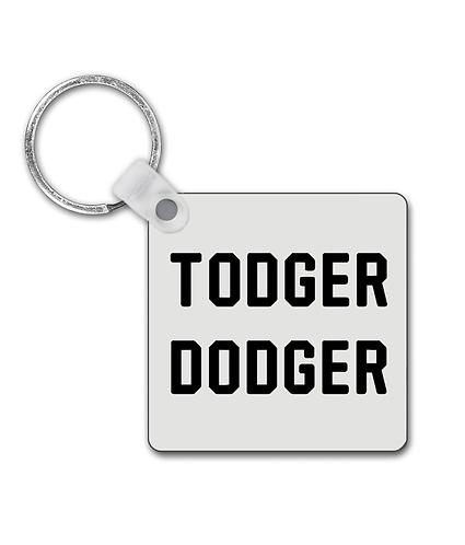 Todger Dodger! Funny, Lesbian Keyring