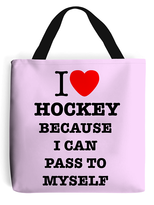 I Love Hockey Because! Field Hockey Tote Bag