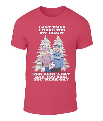 Last Xmas I Gave You My Heart T-Shirt