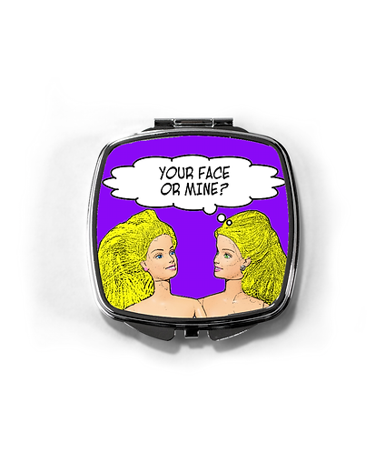 Rude, Funny, Lesbian Compact Mirror (Your Face or Mine)!