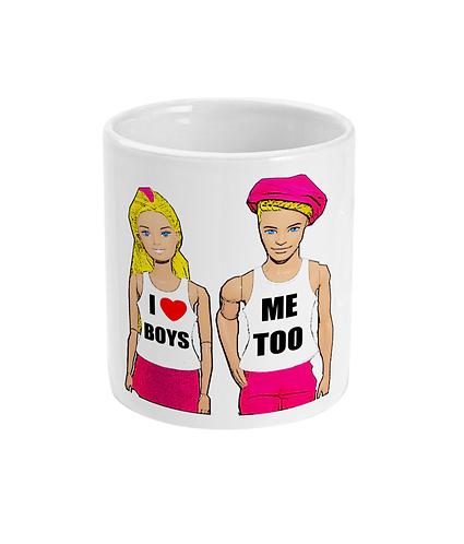 I Love Boys, Me Too! Funny, Gay, Mug