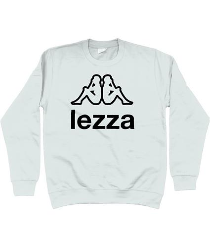 Lezza! Funny, Lesbian Slogan Sweatshirt