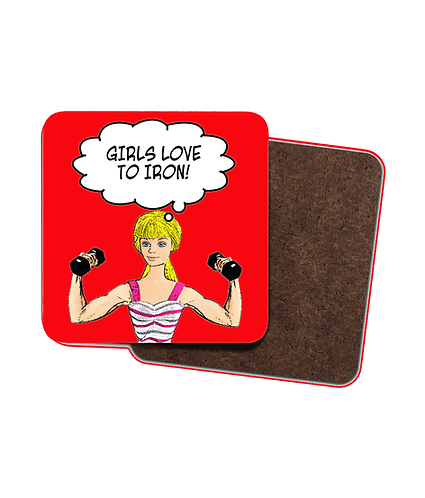 4 x Girls Love To Iron! Funny Drinks Coasters! (Gym/Weightlifting)