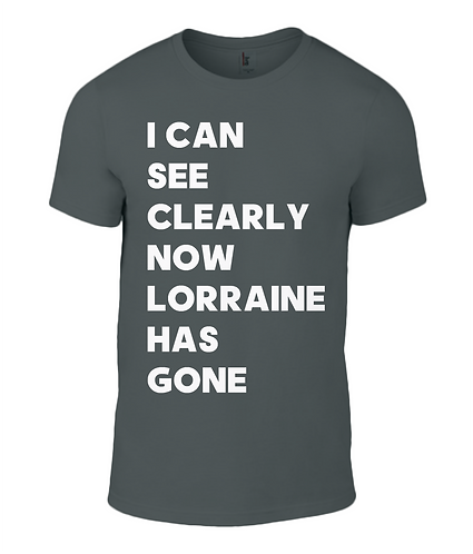 I Can See Clearly Now Lorraine Has Gone Men's T-Shirt