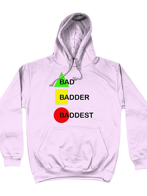 Bad, Badder, Baddest Field Hockey Hoodie