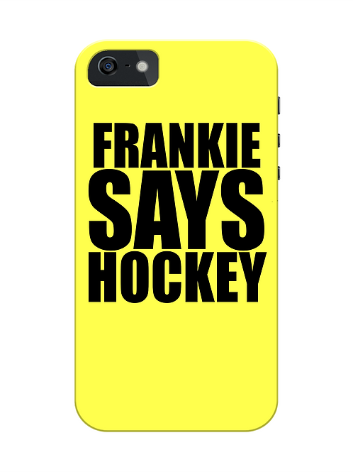 Frankie Says Hockey i-phone case