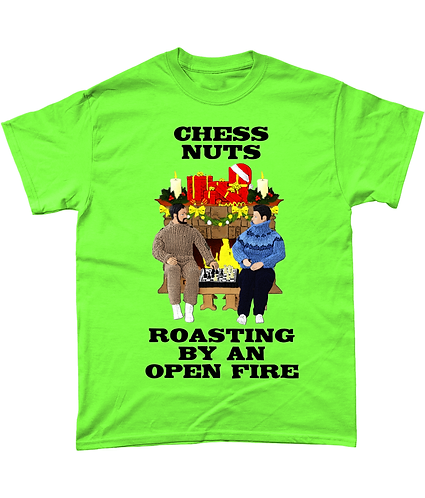 Chess Nuts Roasting By An Open Fire! Funny, Xmas T-Shirt