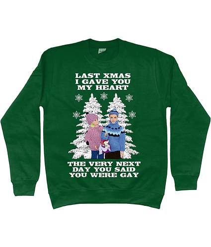 Last Christmas I Gave You My Heart, Funny, Gay Christmas Jumper!