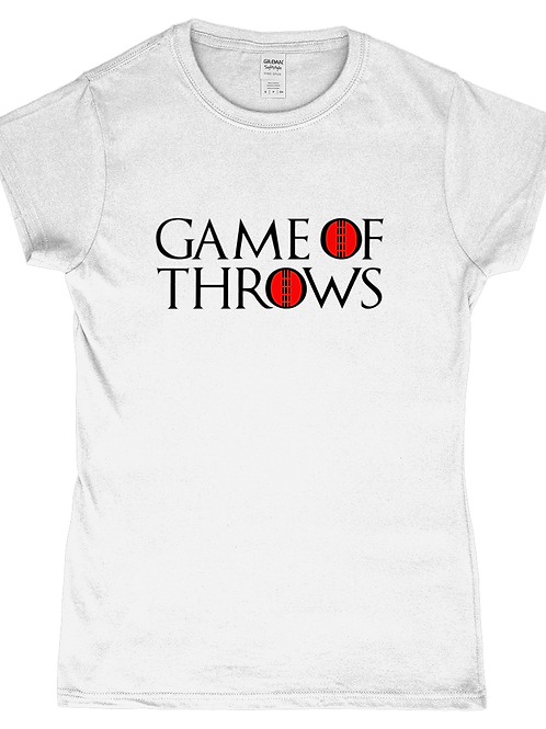Game of Throws! Funny, Ladies Cricket T-Shirt
