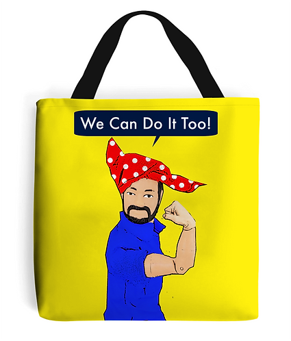 We Can Do It Too! Funny Tote Bag