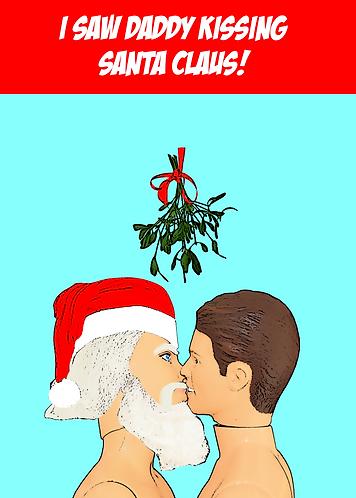 I Saw Daddy Kissing Santa Claus! Funny, Gay, Christmas Card