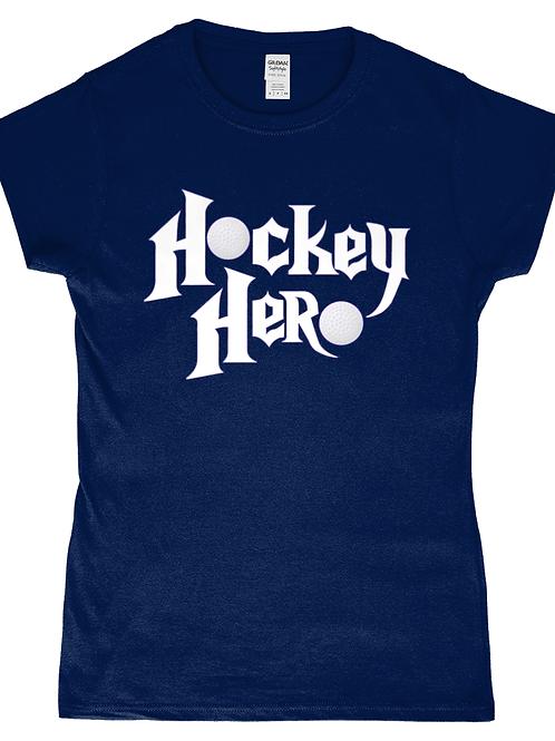 Hockey Hero! Cool Ladies Field Hockey T-Shirt