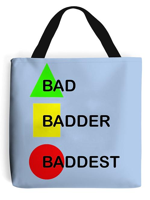 Bad, Badder, Baddest Field Hockey Tote Bag