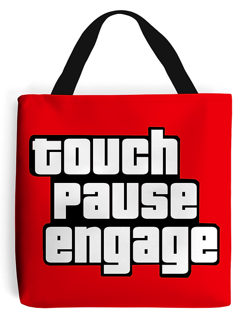 Touch Pause Engage Tote Bag