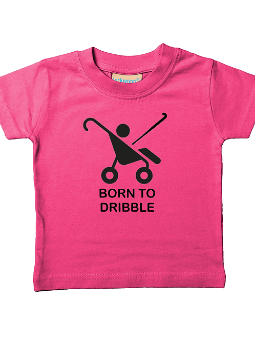 Born To Dribble! Funny, Babies Field Hockey T-Shirt