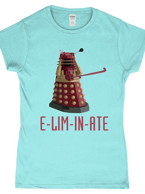 Eliminate! Funny, Ladies Field Hockey T-Shirt