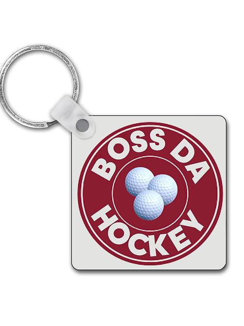 Boss Da Hockey! Funny Field Hockey Keyring