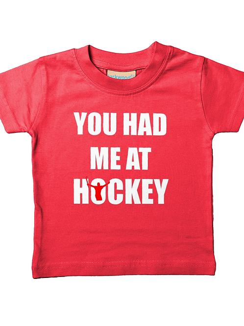 You Had Me At Hockey! Cool, Babies Field Hockey T-Shirt