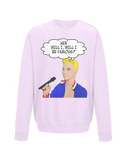 Ken Will I Be Famous, Funny Sweatshirt
