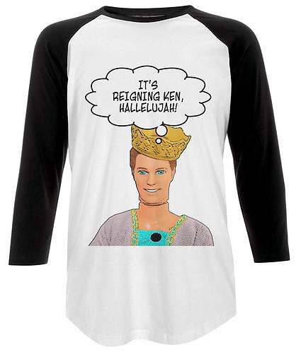 It's Reigning Ken, Funny Baseball Shirt