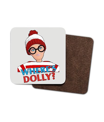 4 x Funny, Drinks Coasters! Where's Dolly?