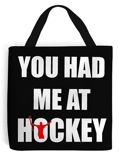 You Had Me At Hockey, Field Hockey Tote Bag