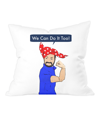 We Can Do It Too, Funny Throw Cushion Cover