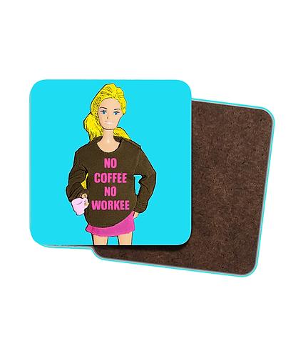 4 x Funny, Drinks Coasters! No Coffee No Workee Slogan