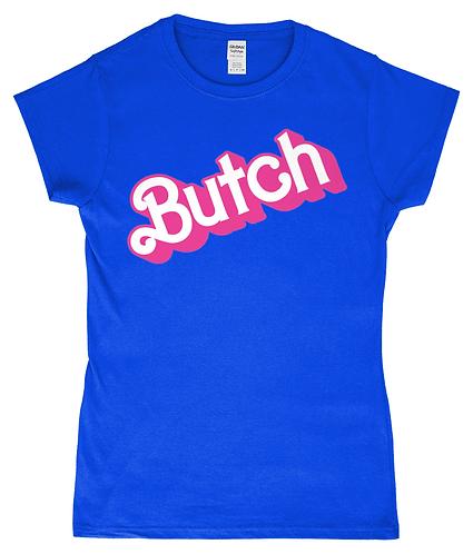Butch! Femme Fit Gay/Lesbian T-Shirt