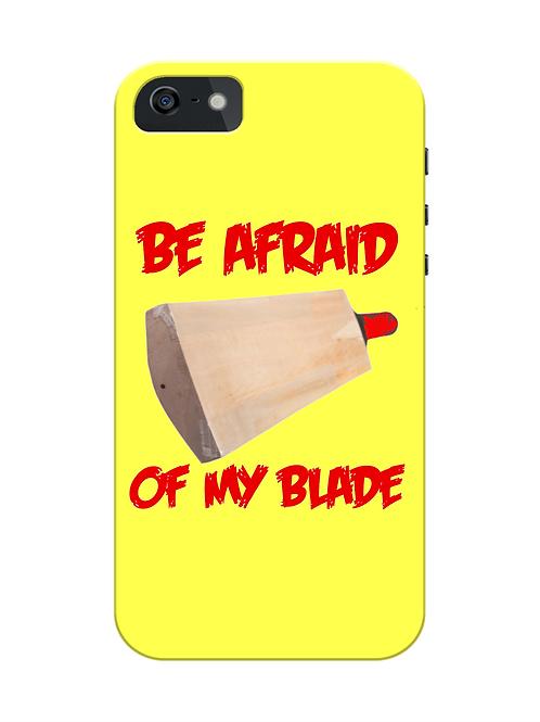 Be Afraid of My Cricket Blade i-phone case