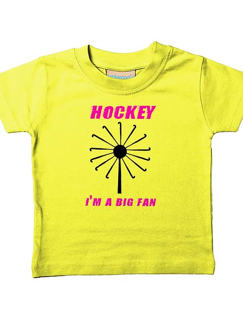copy of Hockey! I'm A Big Fan! Funny, Babies Field Hockey T-Shirt