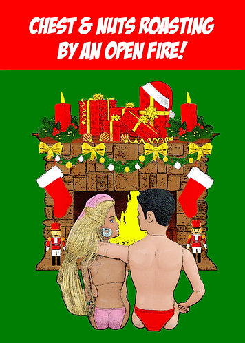 Chest & Nuts Roasting By An Open Fire, Funny Christmas Card