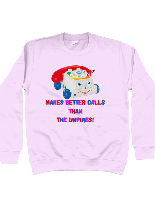 Makes Better Calls Than The Umpire, Field Hockey Sweatshirt