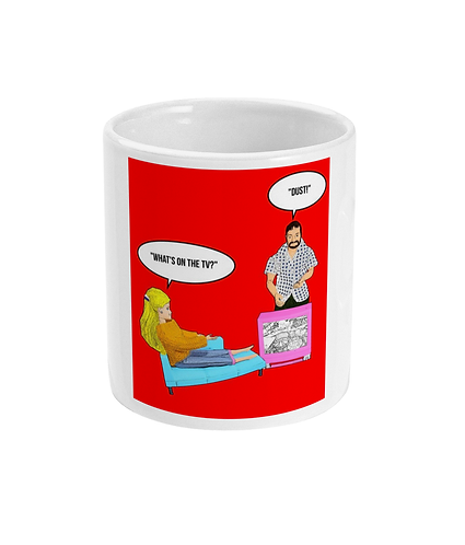 Funny, Hilarious Mug! What's on The TV? Dust!