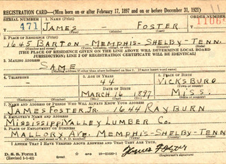 Granddaddy, James Foster, Sr., Registered for the U.S. WWII Draft