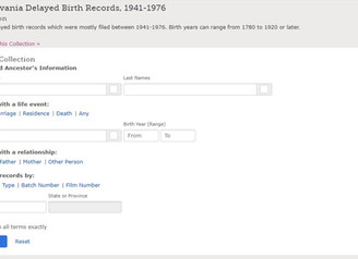 Pennsylvania Delayed Birth Records, 1941-1976 Represent Births from 1780 to 1920 and Later