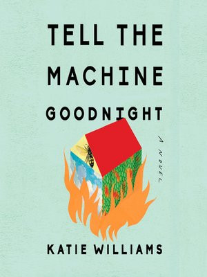 REVIEW: TELL THE MACHINE GOODNIGHT
