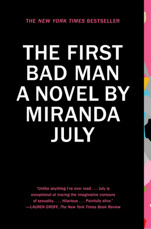 "REVIEW: ""The First Bad Man"" Not a Bad First Novel"