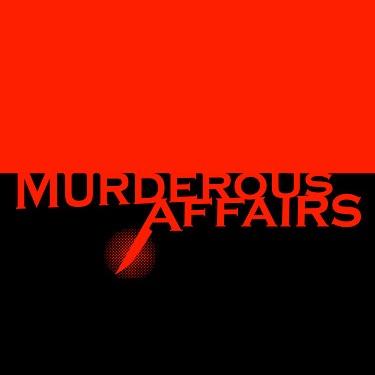 Dr Judy Ho on Murderous Affairs