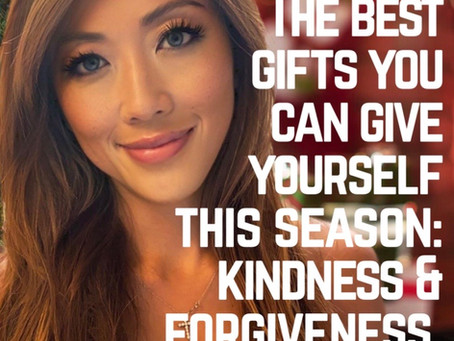 WELLNESS TIP: Give Yourself The Gifts of Kindness & Forgiveness